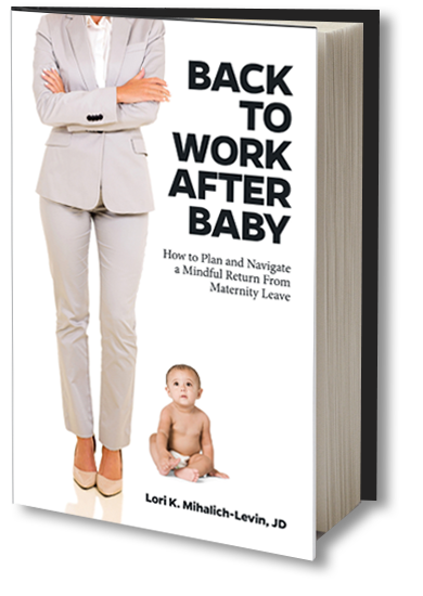 Back to Work After Baby Book - Mindful Return